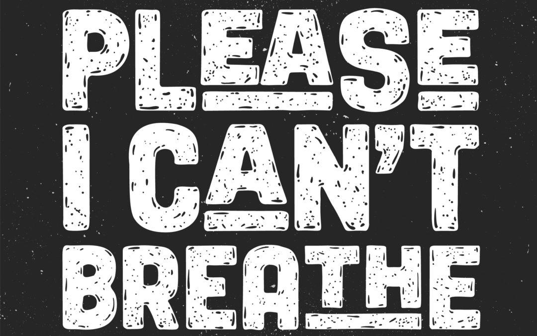 #ICan'tBreathe